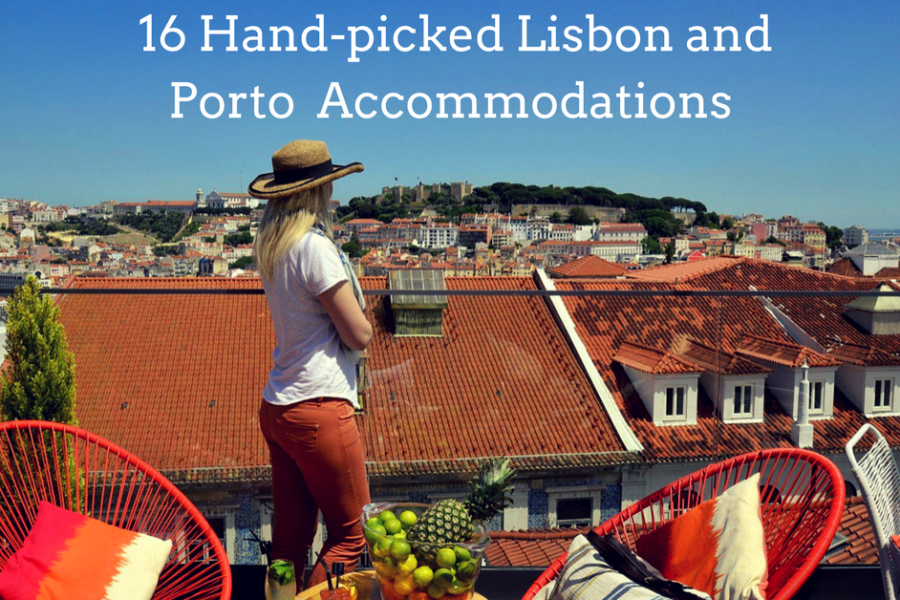 16 Hand-picked Lisbon and Porto Accommodations to Suit Your Budget
