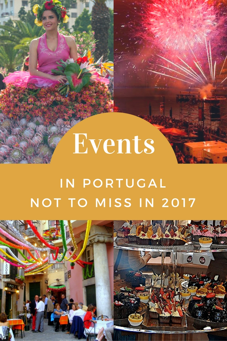 Events Not To Miss in Portugal in 2017. Link in the blog post.