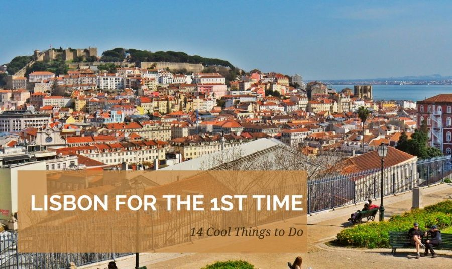 14 Cool Things to do in Lisbon on Your First Visit
