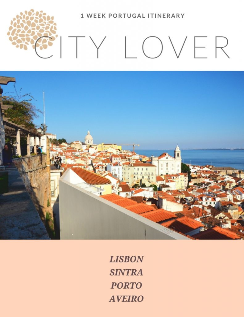 City Lover 1 Week Portugal Itinerary
