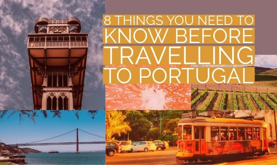 8 Things You Need to Know before Traveling to Portugal